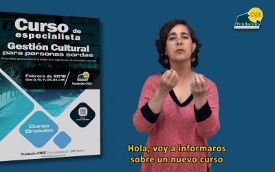 Primer curso de gestión cultural dirigido a personas sordas