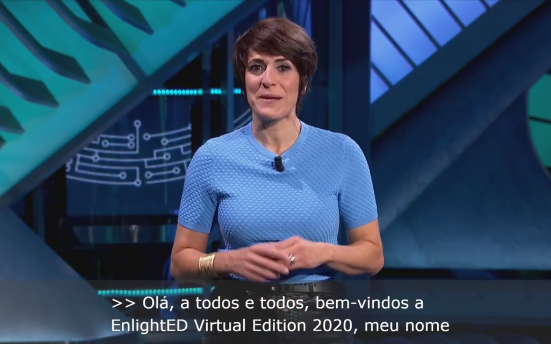 Evento virtual subtitulado en directo en tres idiomas. Caso práctico: EnlightED 2020.