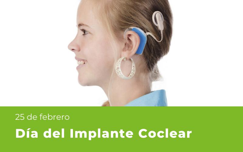 25 de febrero: Día del Implante Coclear
